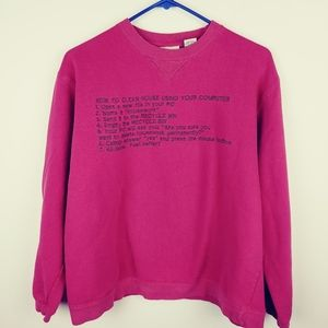 Embroidered sweatshirt Clean the House PC Joke, L